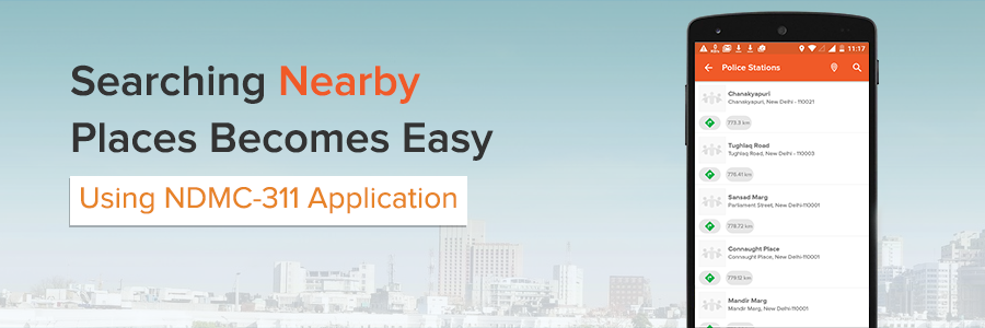 Searching Nearby Places Becomes Easy With NDMC-311 Application